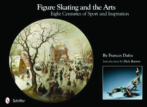 Cover for Figure Skating and the Arts book by Frances Dafoe