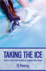 book cover of Taking the Ice by PJ Kwong