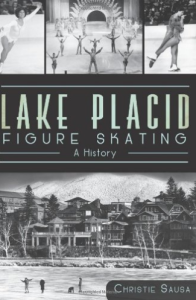 Cover of the book Lake Placid Figure Skating: A history